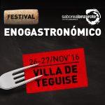 El Festival Enogastronómico de Teguise viene mejor que nunca